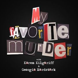 my-favorite-murder